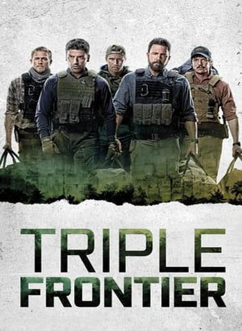 Triple Frontier 2019 movie poster download